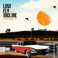 LOW FLY INCLINE